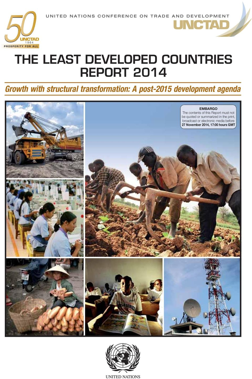 development agenda EMBARGO The contents of this Report must not be quoted or