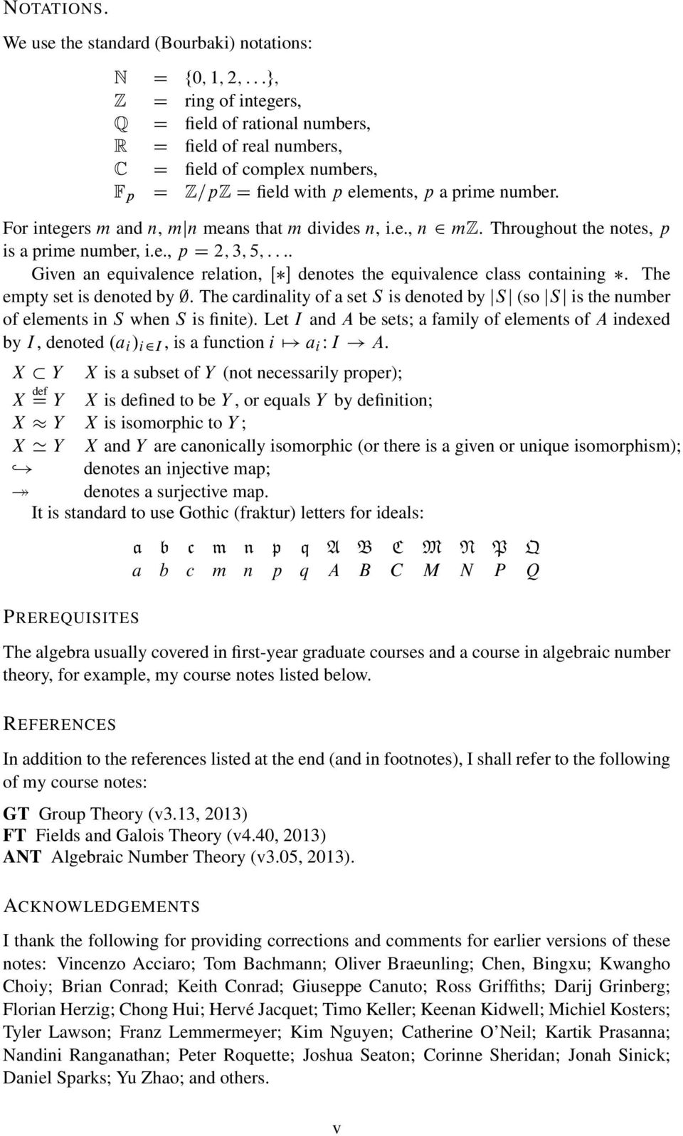 elements, p a prime number. For integers m and n, mjn means that m divides n, i.e., n 2 mz. Throughout the notes, p is a prime number, i.e., p D 2; 3; 5; : : :.