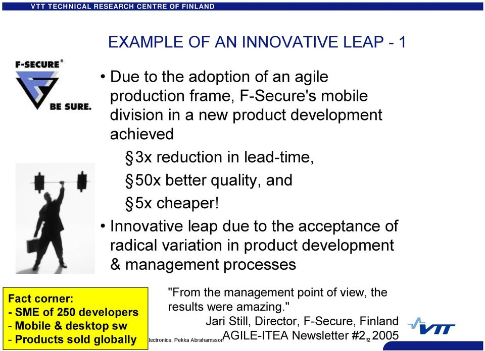 "Innovative leap due to the acceptance of radical variation in product development & management processes ""From the management point of view, the"