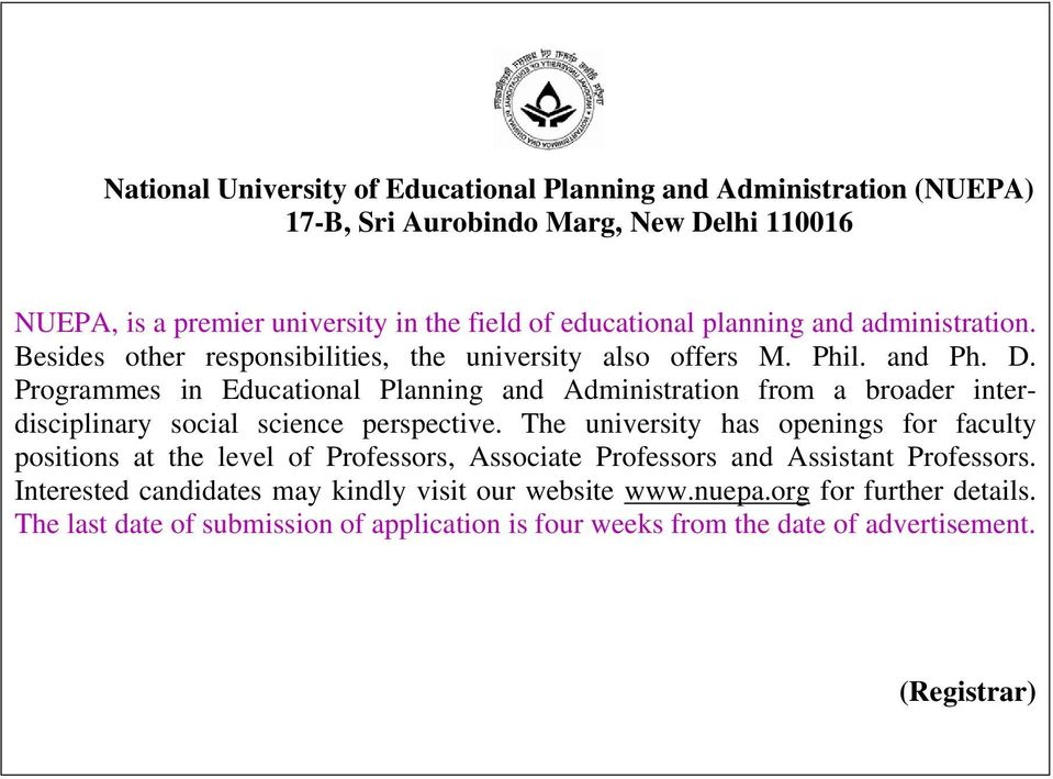 Programmes in Educational Planning and Administration from a broader interdisciplinary social science perspective.