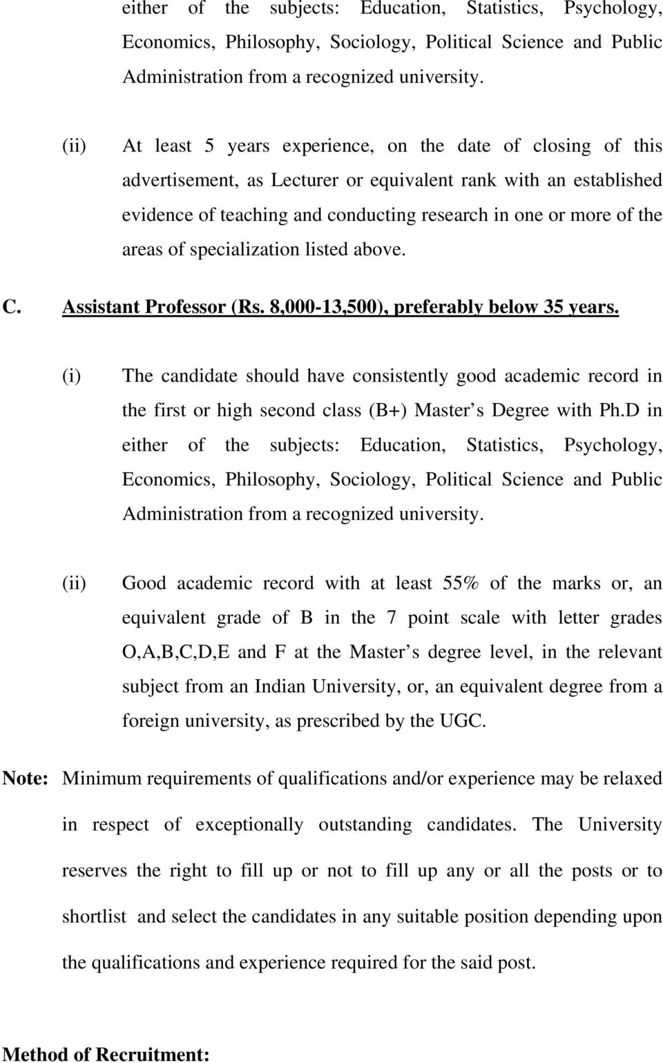 of specialization listed above. C. Assistant Professor (Rs. 8,000-13,500), preferably below 35 years.