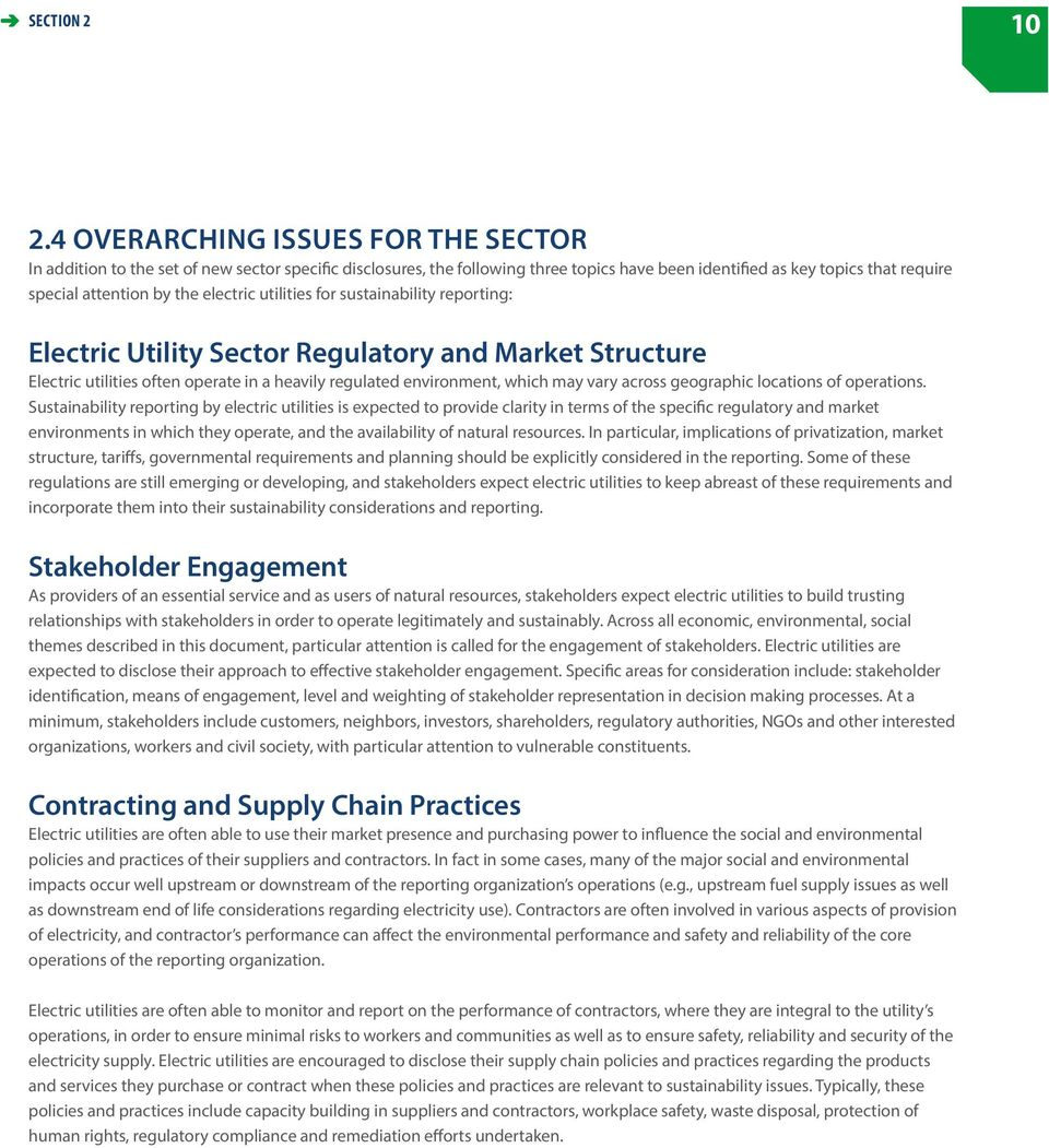 electric utilities for sustainability reporting: Electric Utility Sector Regulatory and Market Structure Electric utilities often operate in a heavily regulated environment, which may vary across