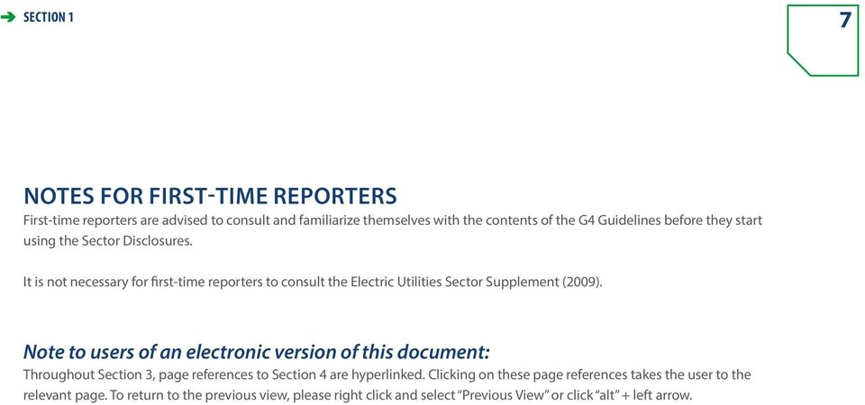 It is not necessary for first-time reporters to consult the Electric Utilities Sector Supplement (2009).