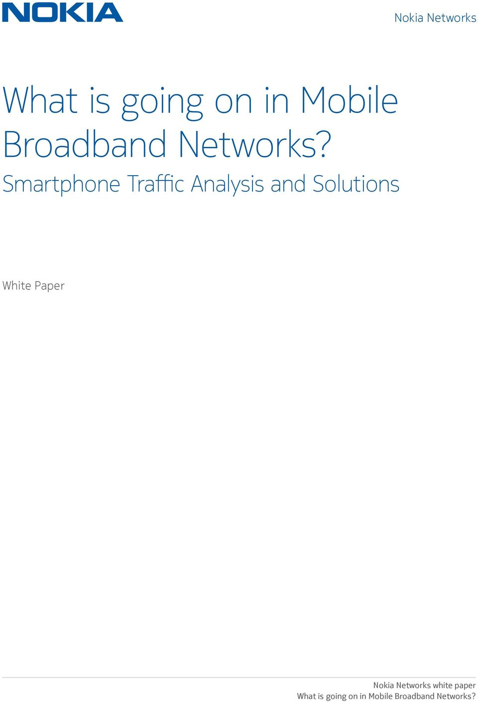 Smartphone Traffic Analysis and Solutions White