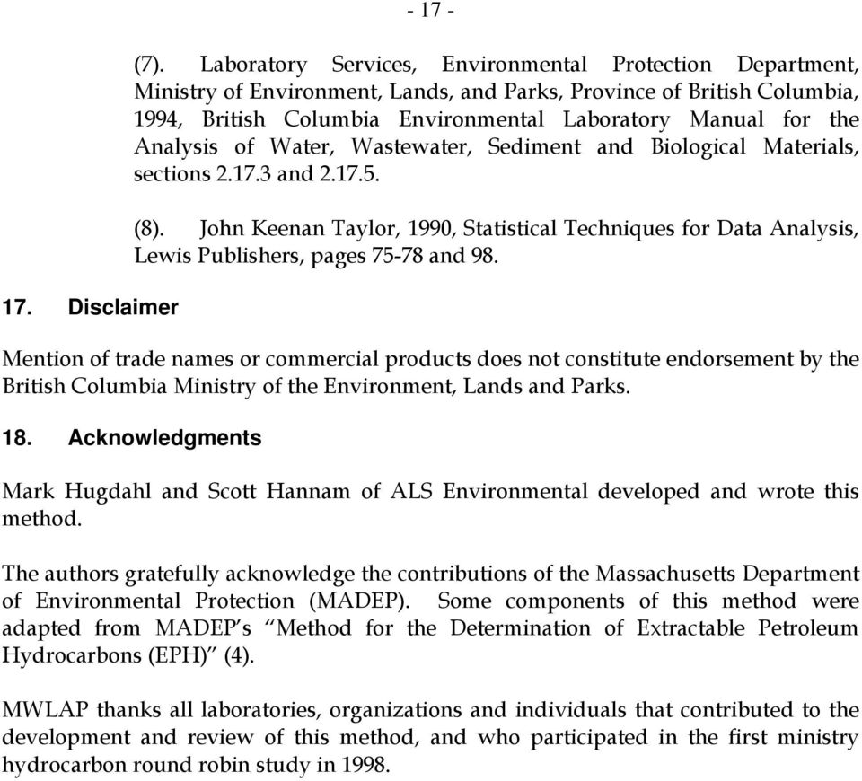 Analysis of Water, Wastewater, Sediment and Biological Materials, sections 2.17.3 and 2.17.5. (8).