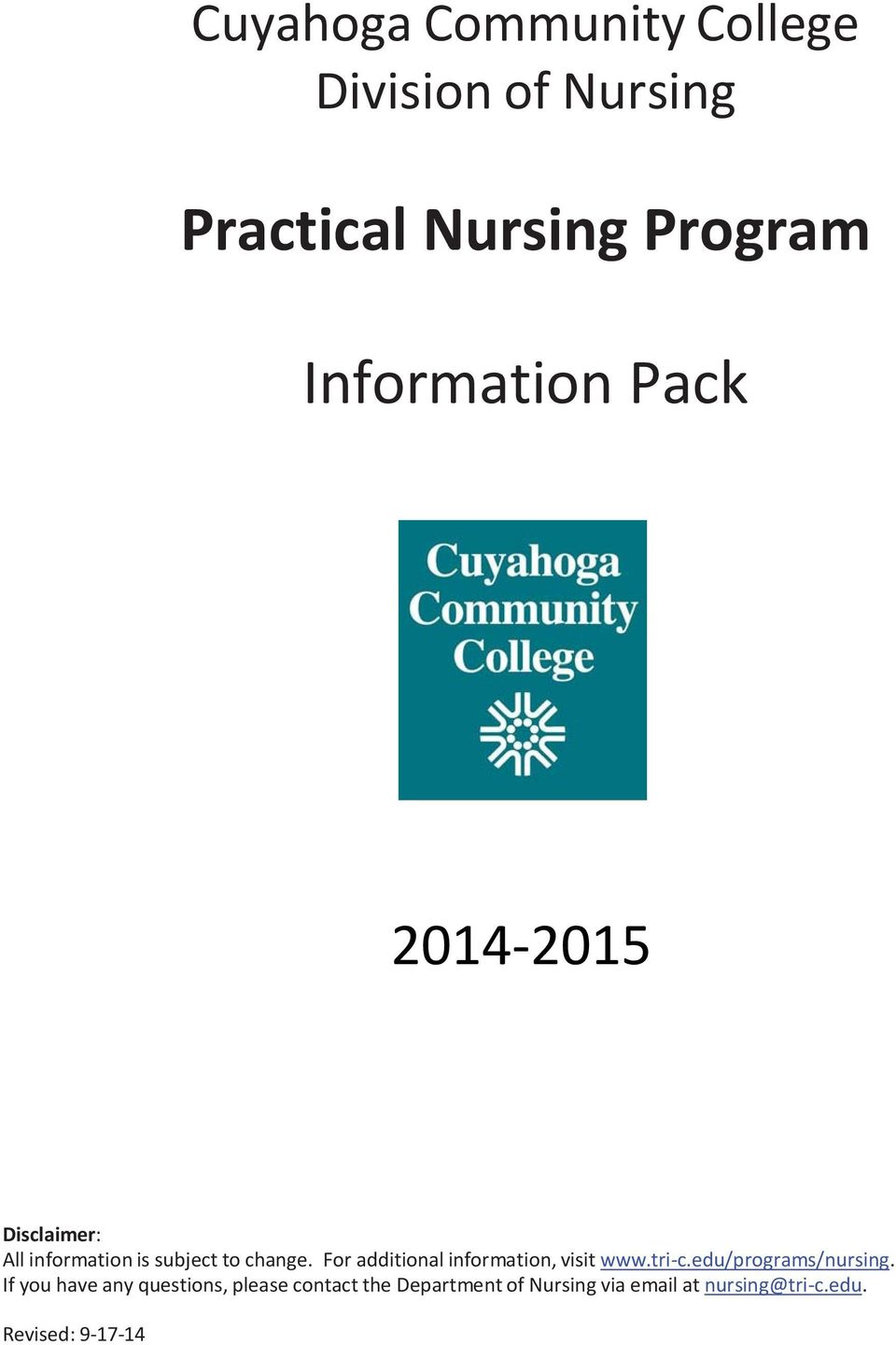 For additional information, visit www.tri c.edu/programs/nursing.