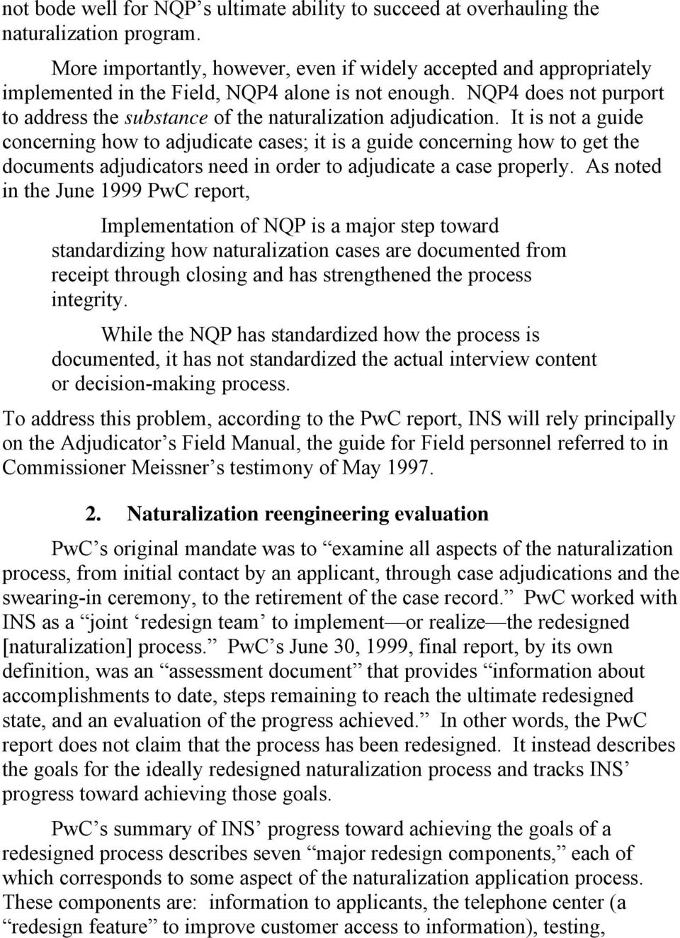 NQP4 does not purport to address the substance of the naturalization adjudication.