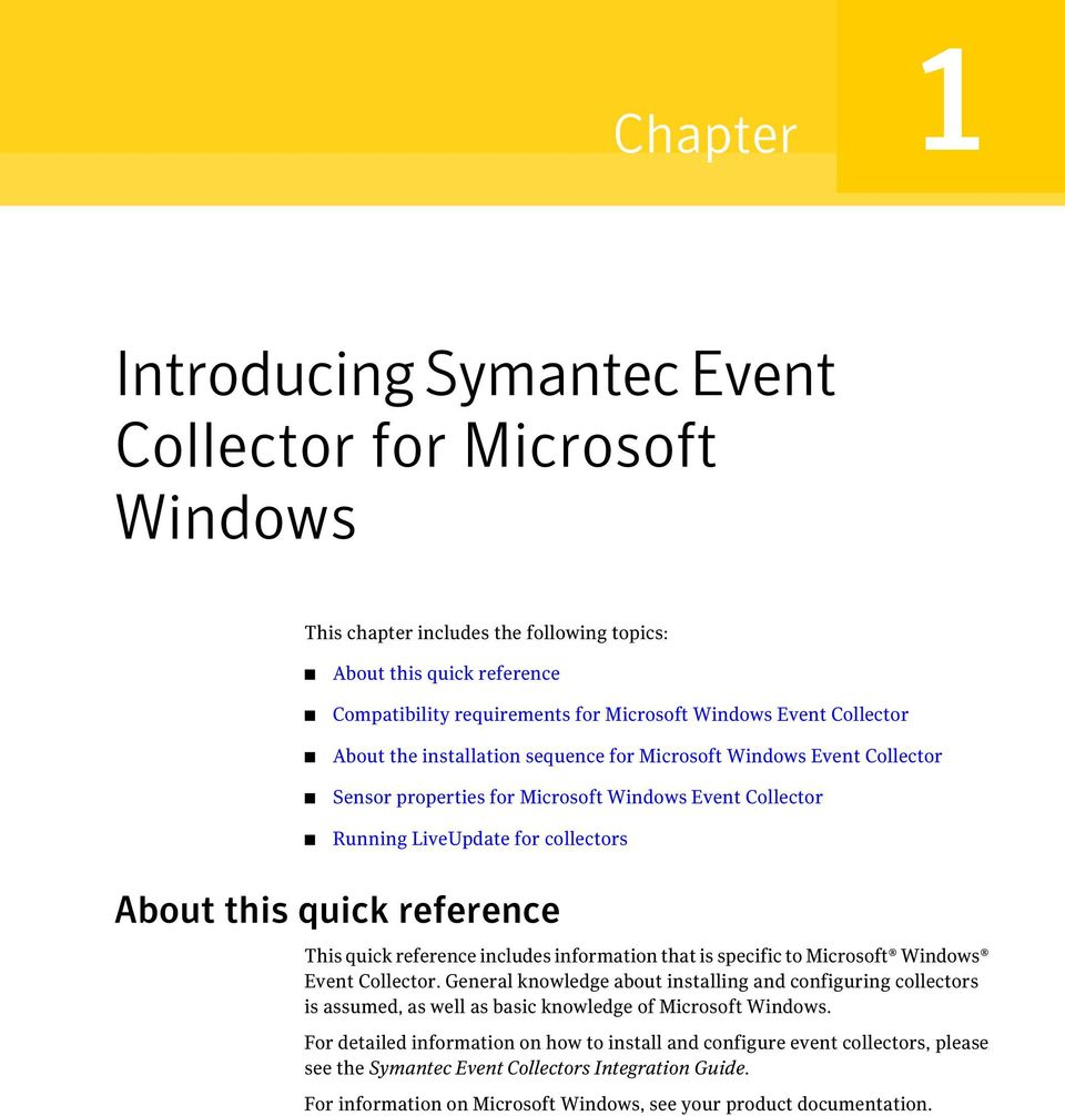 This quick reference includes information that is specific to Microsoft Windows Event Collector.