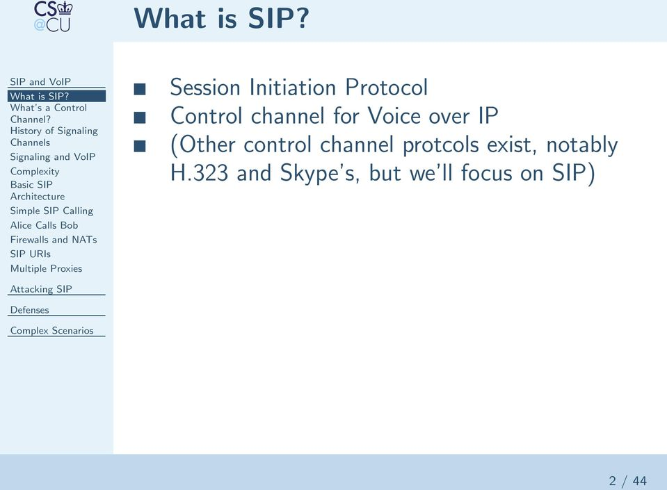 Calling Alice Calls Bob Firewalls and NATs SIP URIs Multiple Proxies Session Initiation