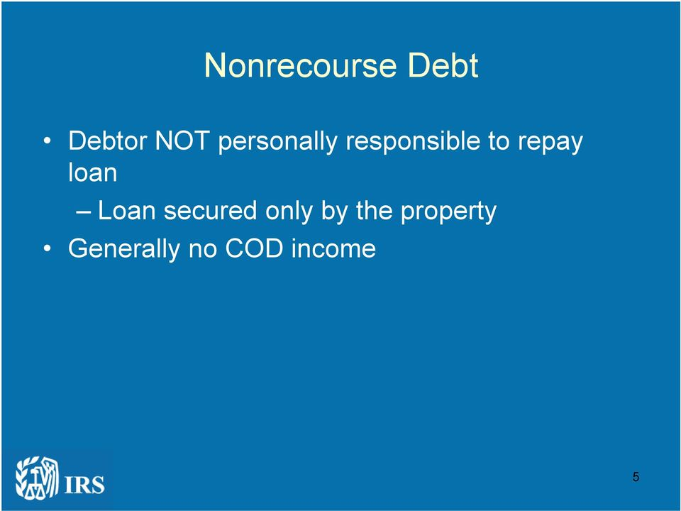 repay loan Loan secured only