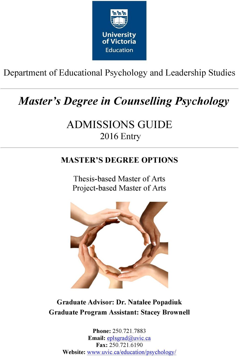 Project-based Master of Arts Graduate Advisor: Dr.