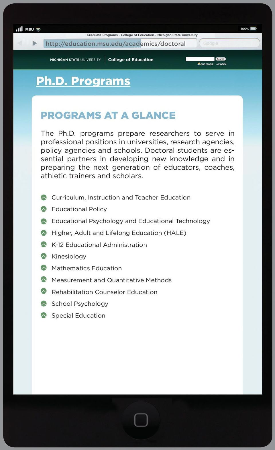 Curriculum, Instruction and Teacher Education Educational Policy Educational Psychology and Educational Technology Higher, Adult and Lifelong Education (HALE) K-12 Educational