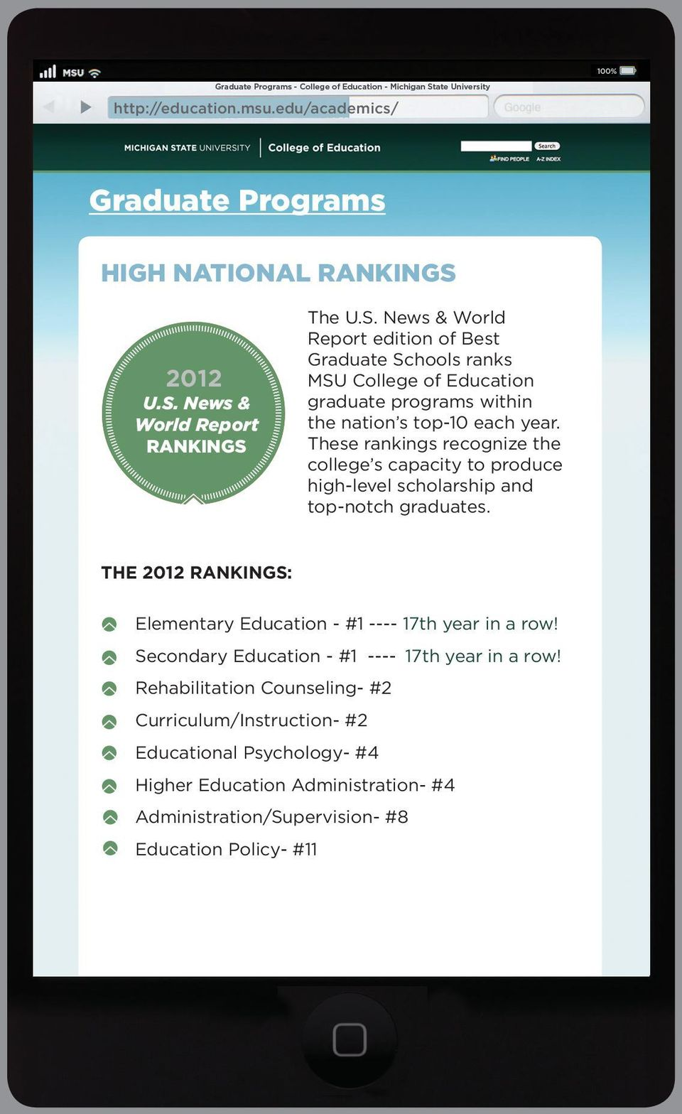 These rankings recognize the college s capacity to produce high-level scholarship and top-notch graduates.