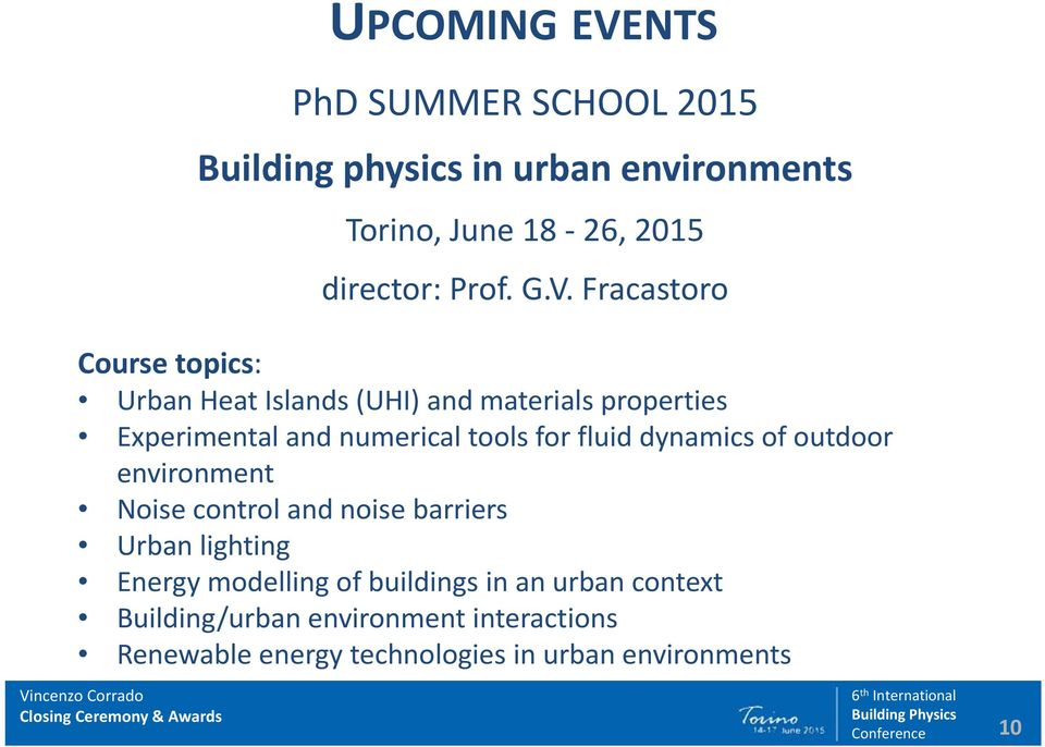 Fracastoro Course topics: Urban Heat Islands (UHI) and materials properties Experimental and numerical tools for