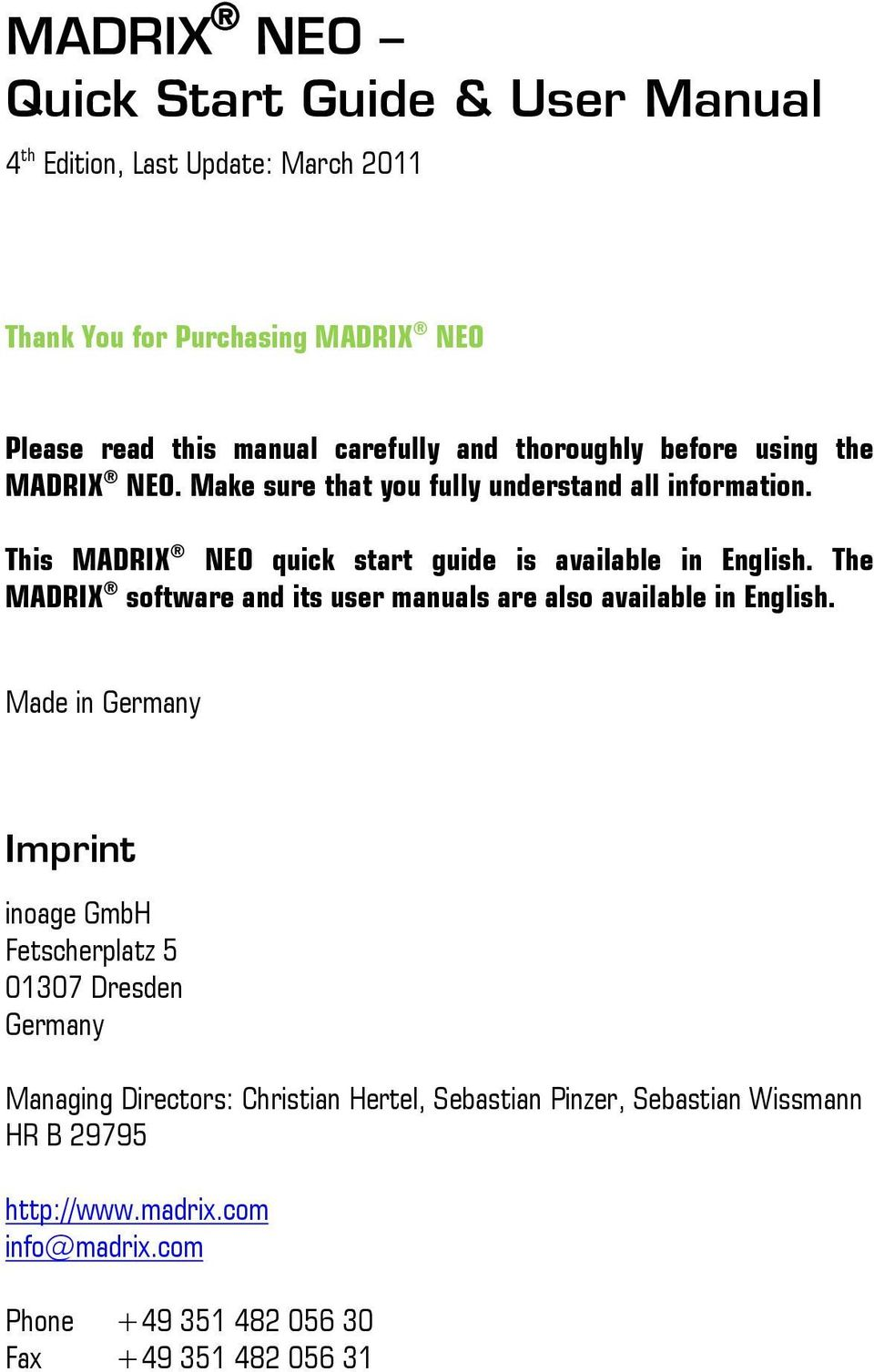 The MADRIX software and its user manuals are also available in English.
