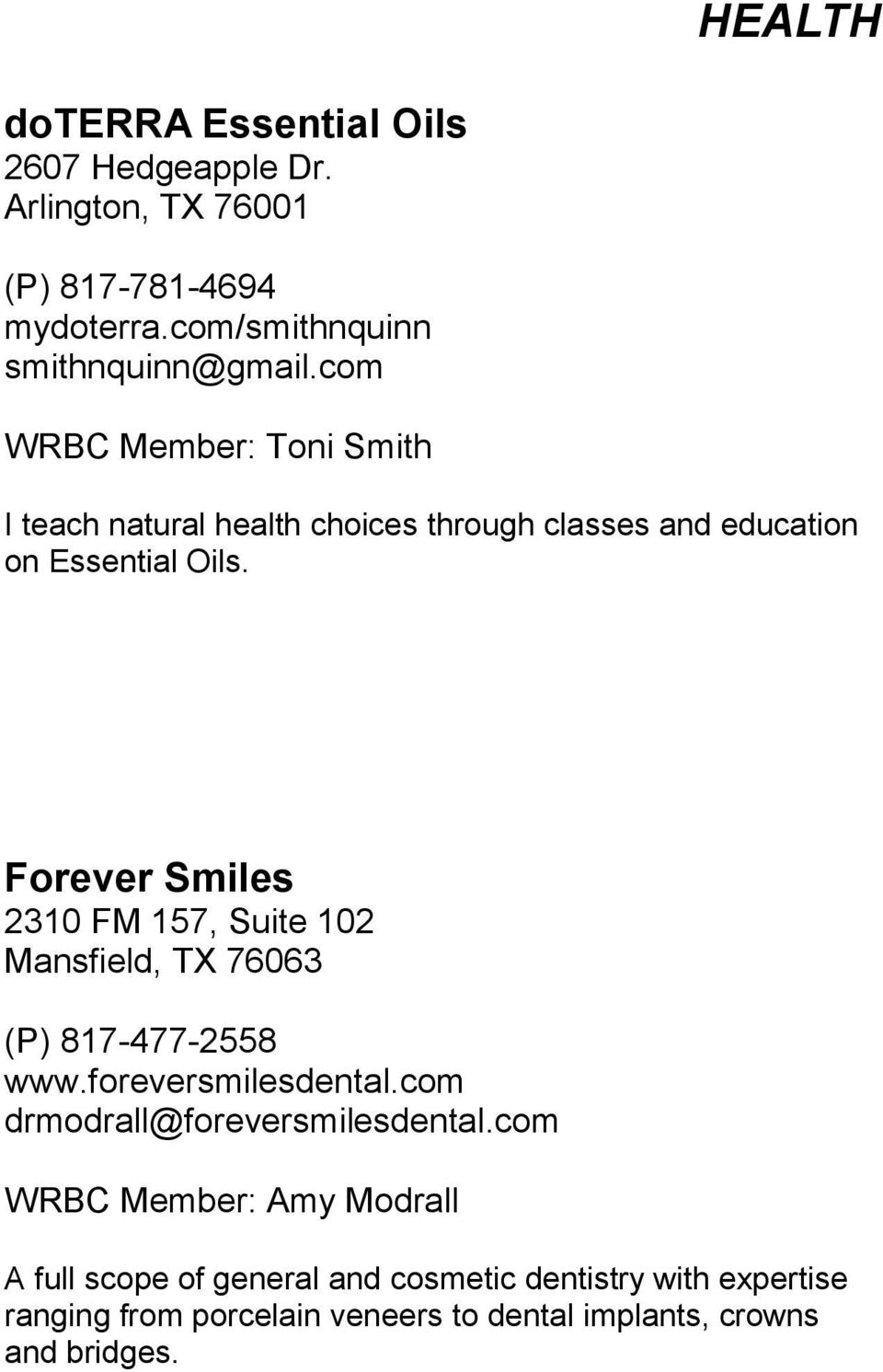 com WRBC Member: Toni Smith I teach natural health choices through classes and education on Essential Oils.