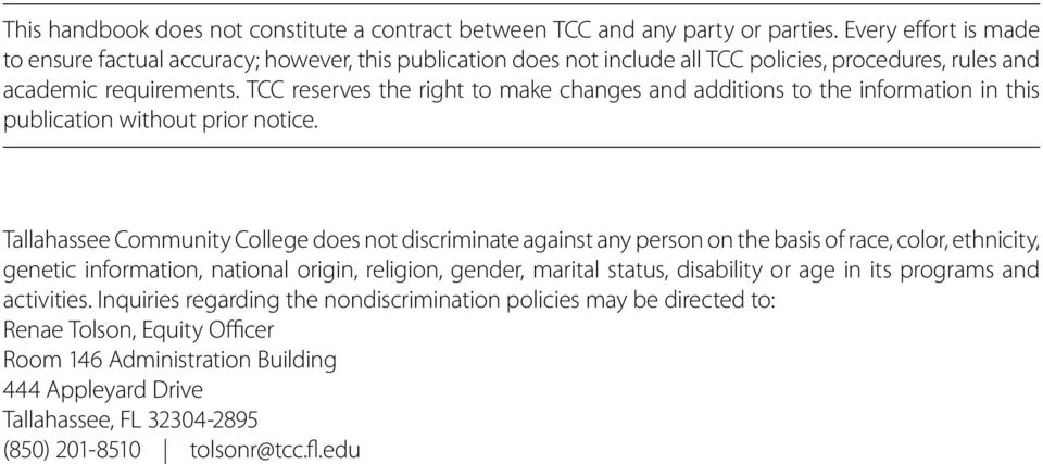 TCC reserves the right to make changes and additions to the information in this publication without prior notice.