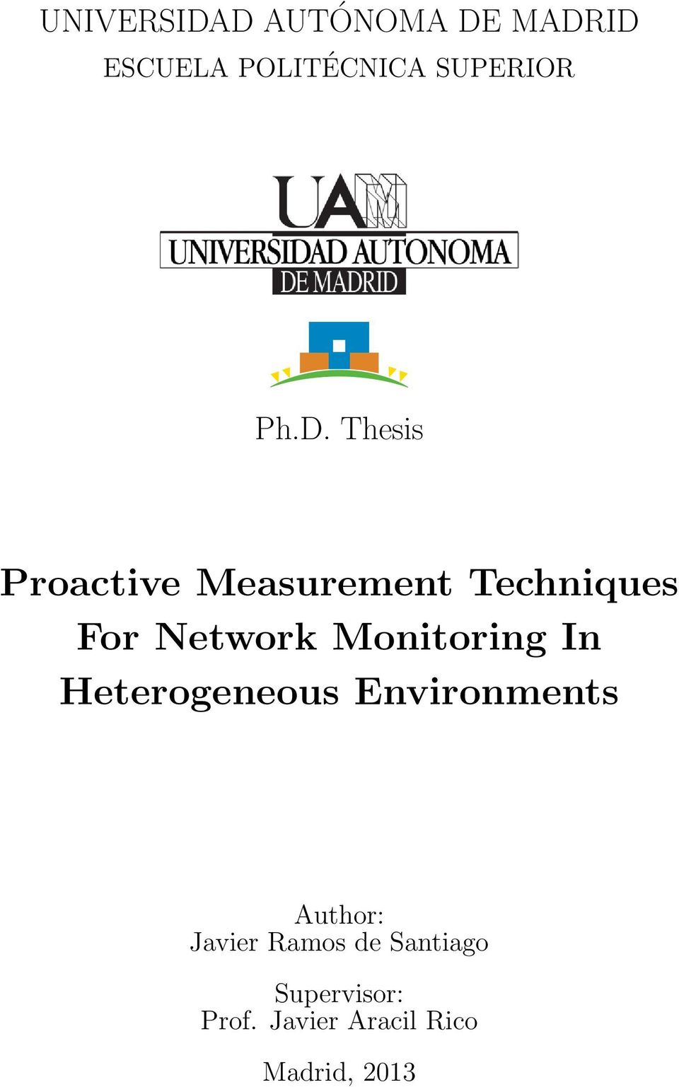 Monitoring In Heterogeneous Environments Author: Javier