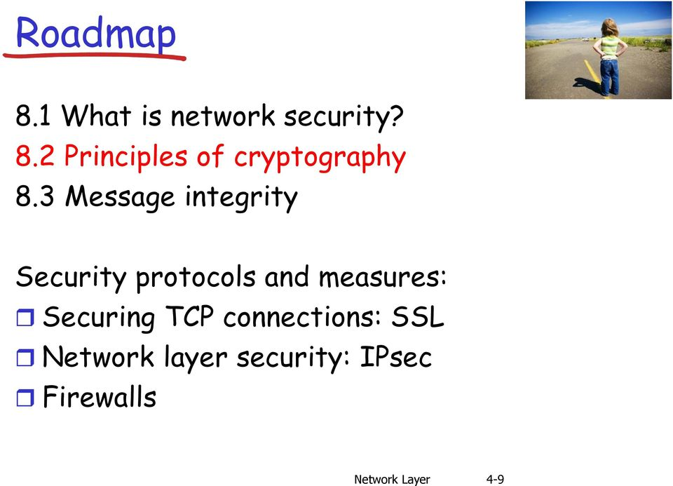 Securing TCP connections: SSL Network layer