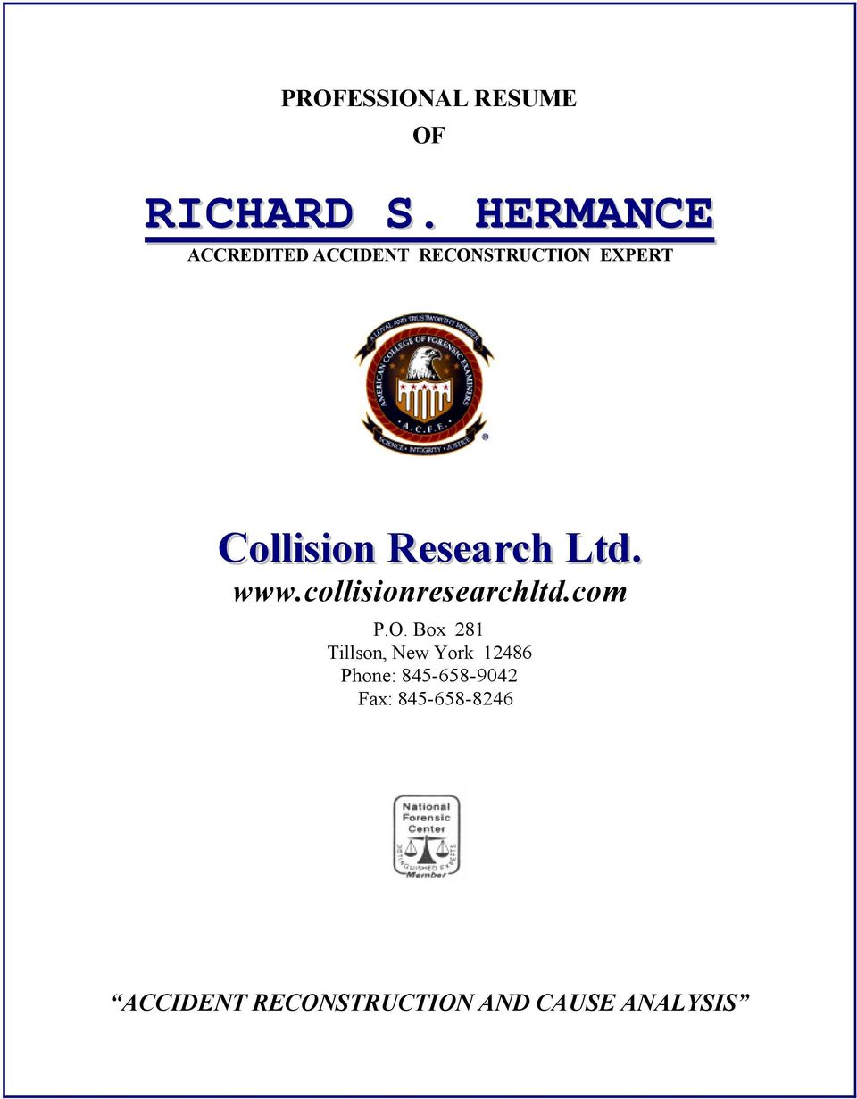 Research Ltd. www.collisionresearchltd.com P.O.