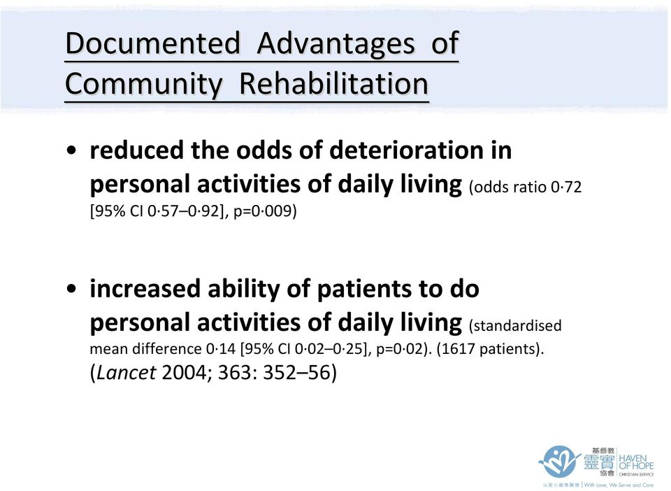 increased ability of patients to do personal activities of daily living (standardised