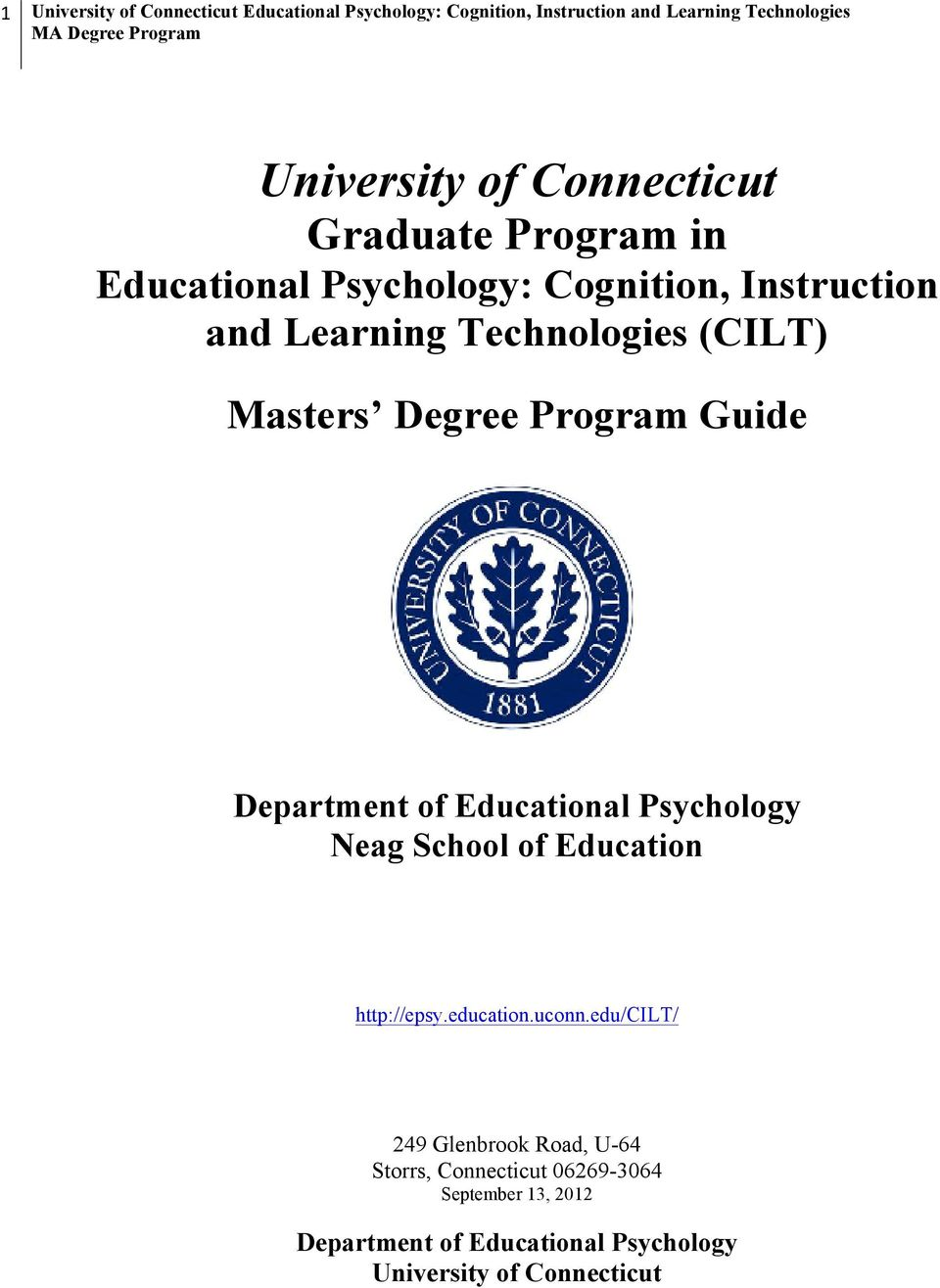 Degree Program Guide Department of Educational Psychology Neag School of Education http://epsy.education.uconn.