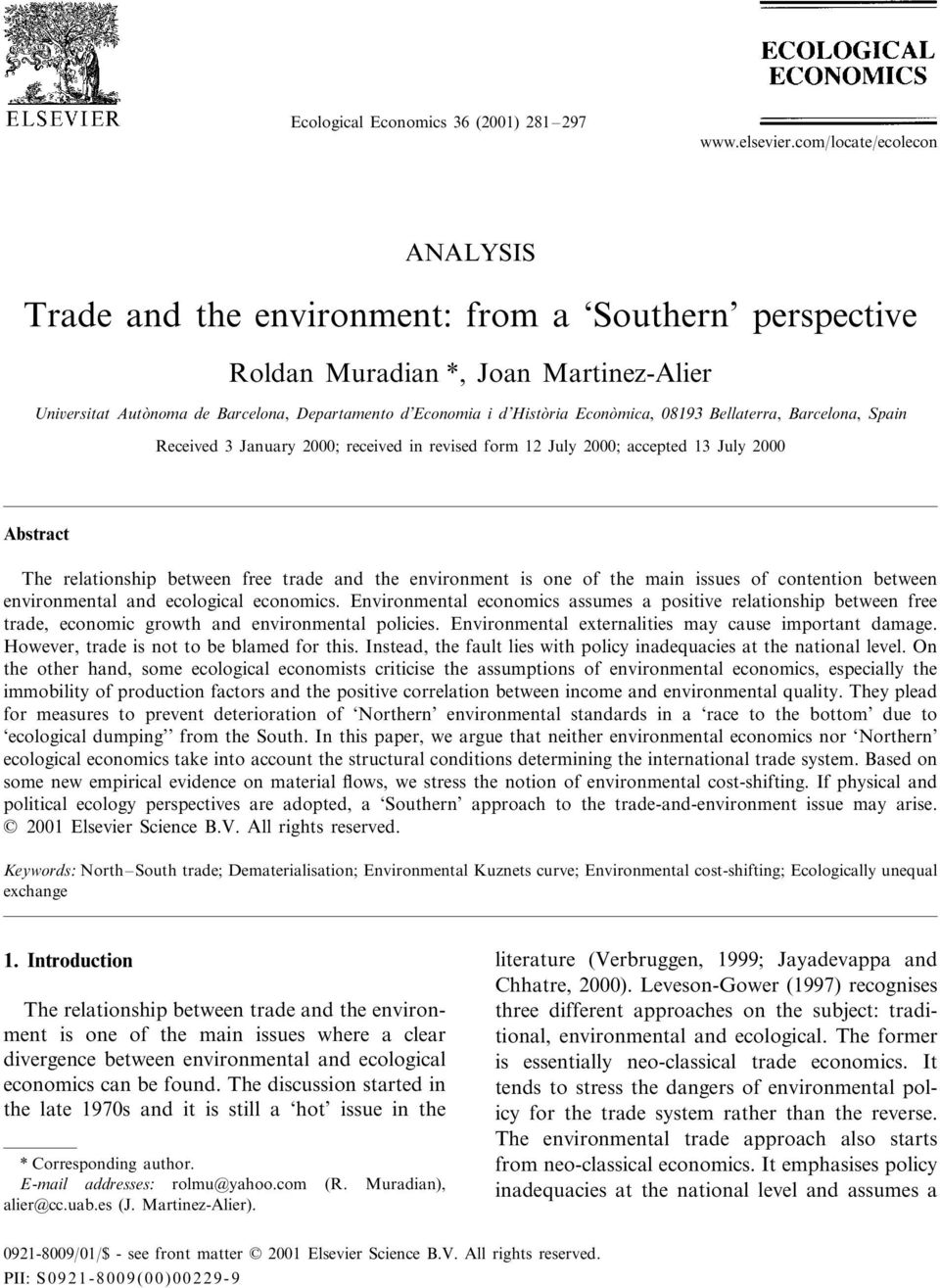 Econòmica, 08193 Bellaterra, Barcelona, Spain Received 3 January 2000; received in revised form 12 July 2000; accepted 13 July 2000 Abstract The relationship between free trade and the environment is