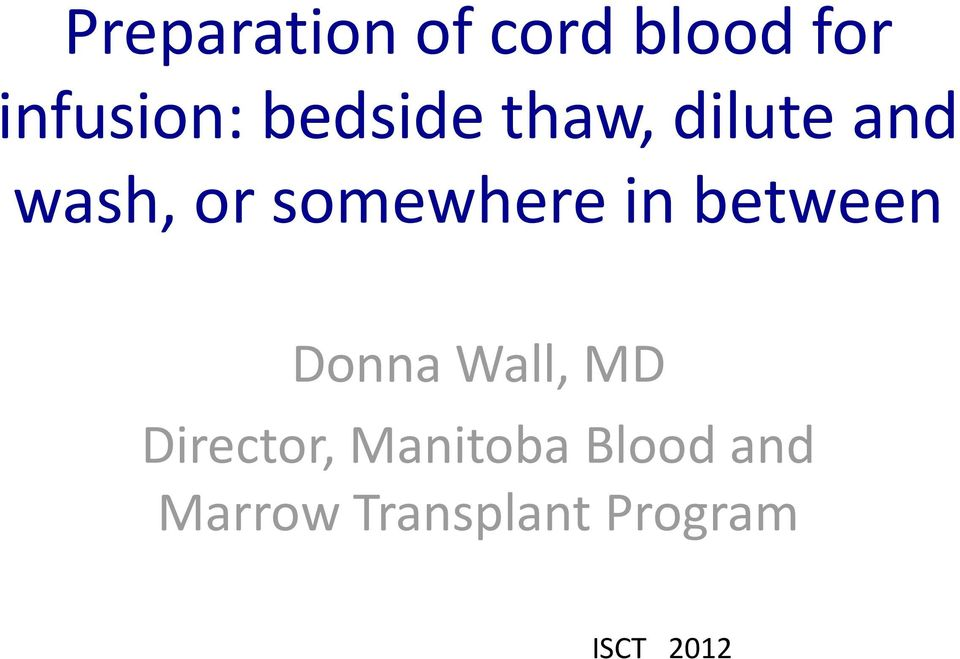 in between Donna Wall, MD Director,