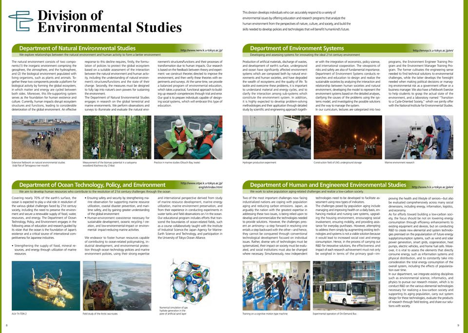 Department of Natural Environmental Studies We explore relationships between the natural environment and human act