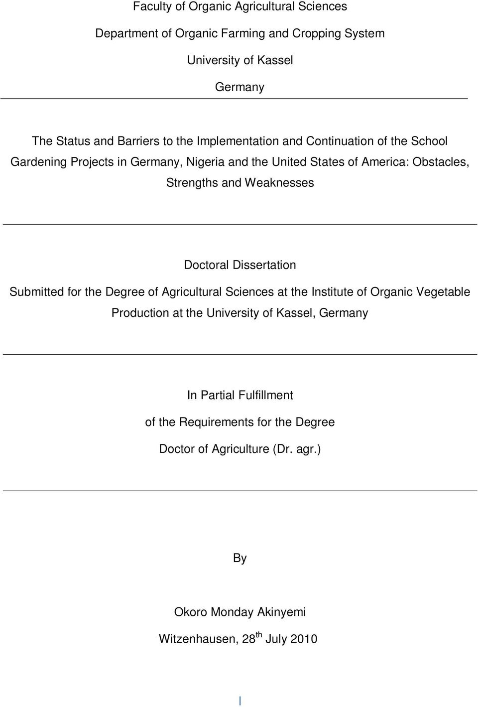 Weaknesses Doctoral Dissertation Submitted for the Degree of Agricultural Sciences at the Institute of Organic Vegetable Production at the University of