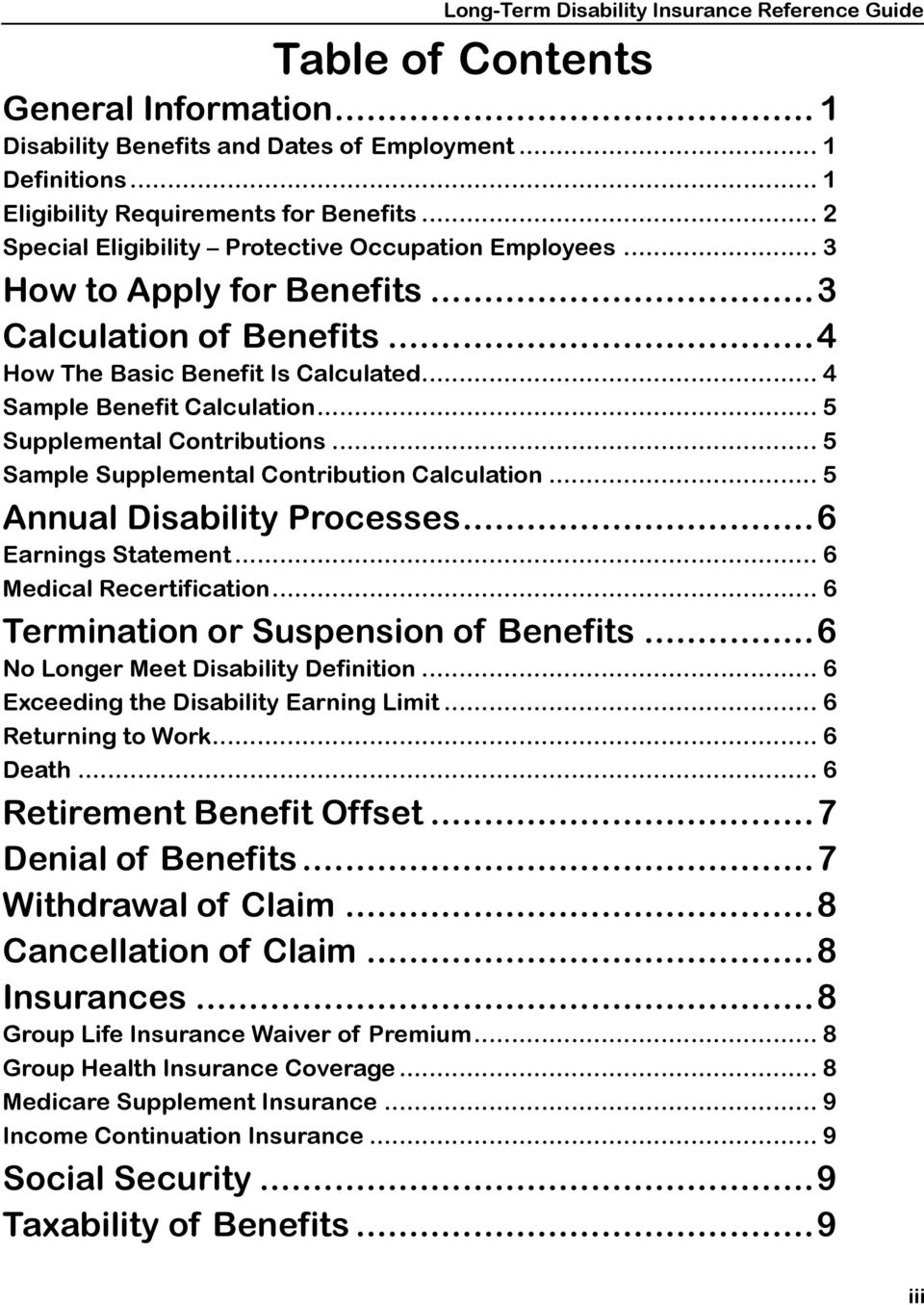 .. 5 Supplemental Contributions... 5 Sample Supplemental Contribution Calculation... 5 Annual Disability Processes...6 Earnings Statement... 6 Medical Recertification.