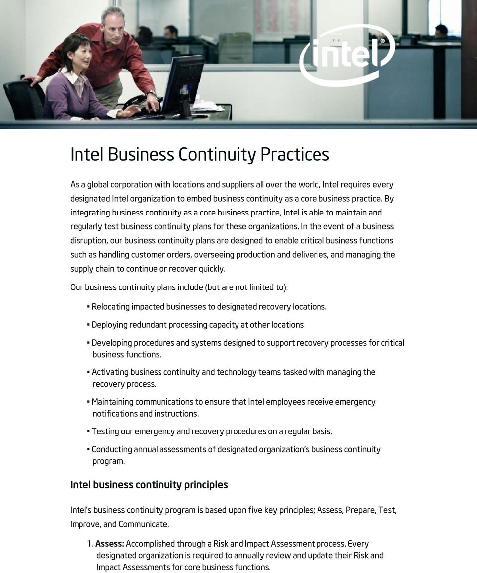 In the event of a business disruption, our business continuity plans are designed to enable critical business functions such as handling customer orders, overseeing production and deliveries, and