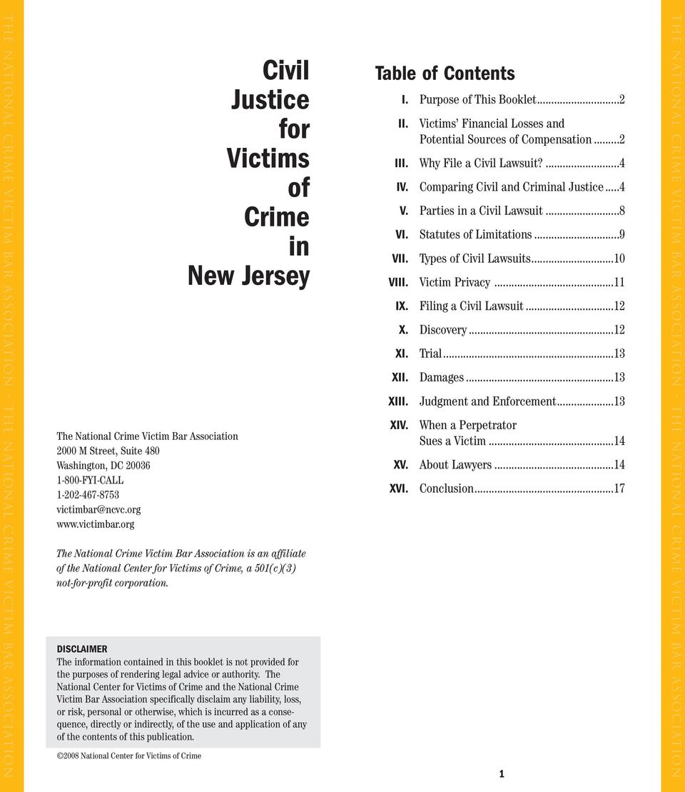 org Civil Justice for Victims of Crime in New Jersey The National Crime Victim Bar Association is an affiliate of the National Center for Victims of Crime, a 501(c)(3) not-for-profit corporation.