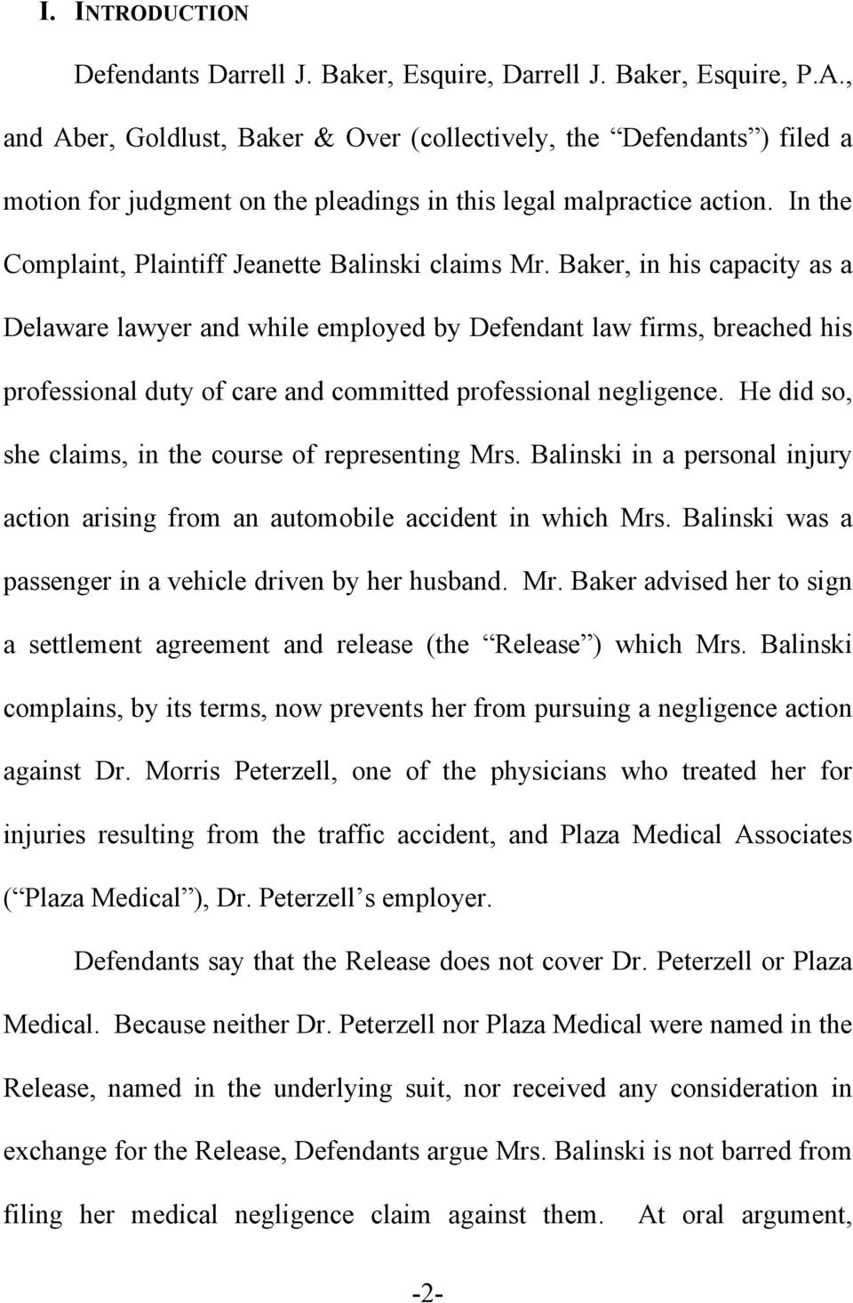 In the Complaint, Plaintiff Jeanette Balinski claims Mr.