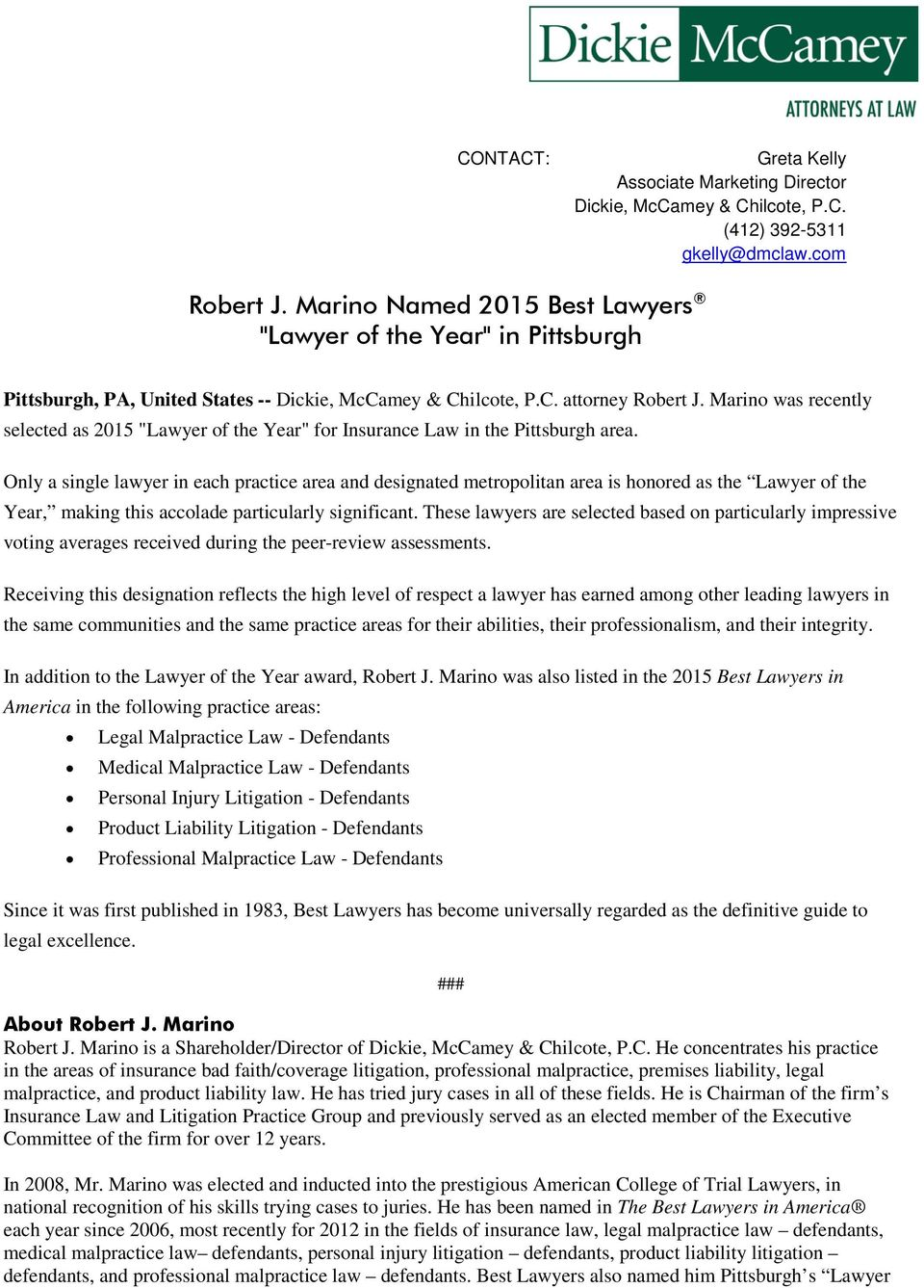 "Marino was recently selected as 2015 ""Lawyer of the Year"" for Insurance Law in the Pittsburgh area."