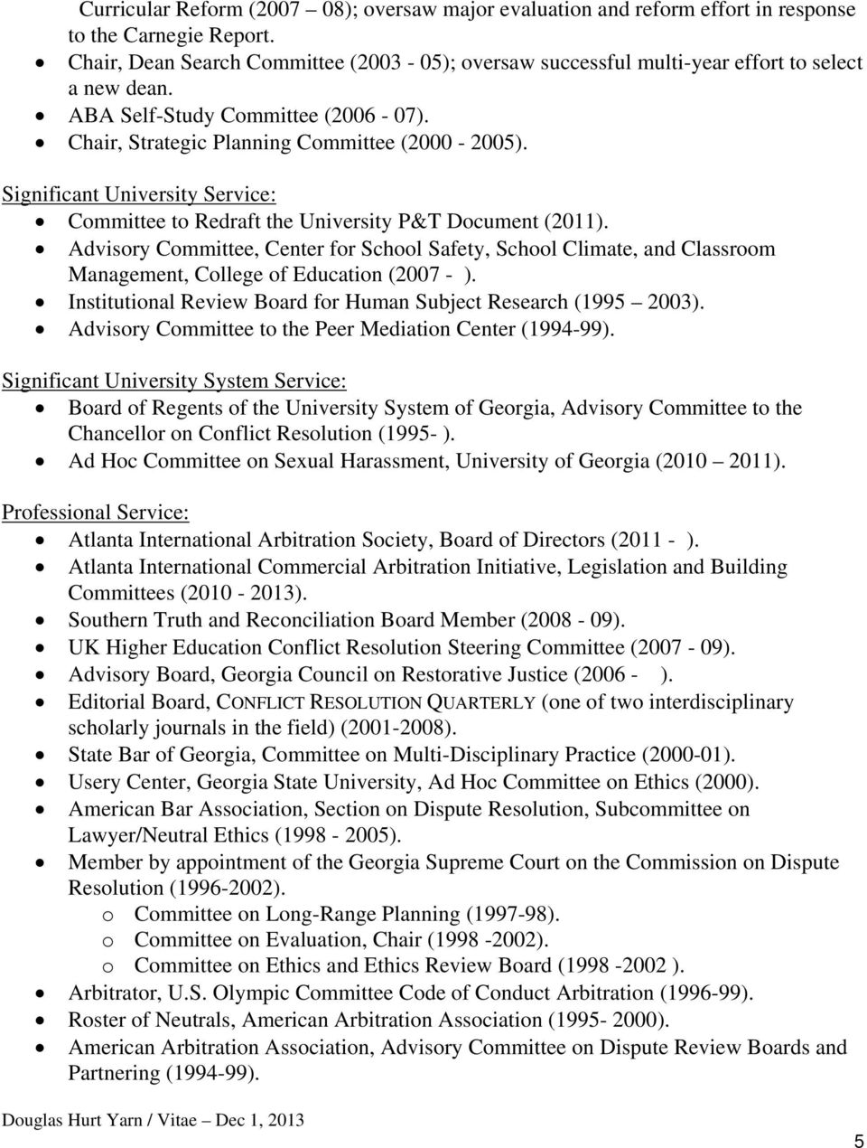 Significant University Service: Committee to Redraft the University P&T Document (2011).