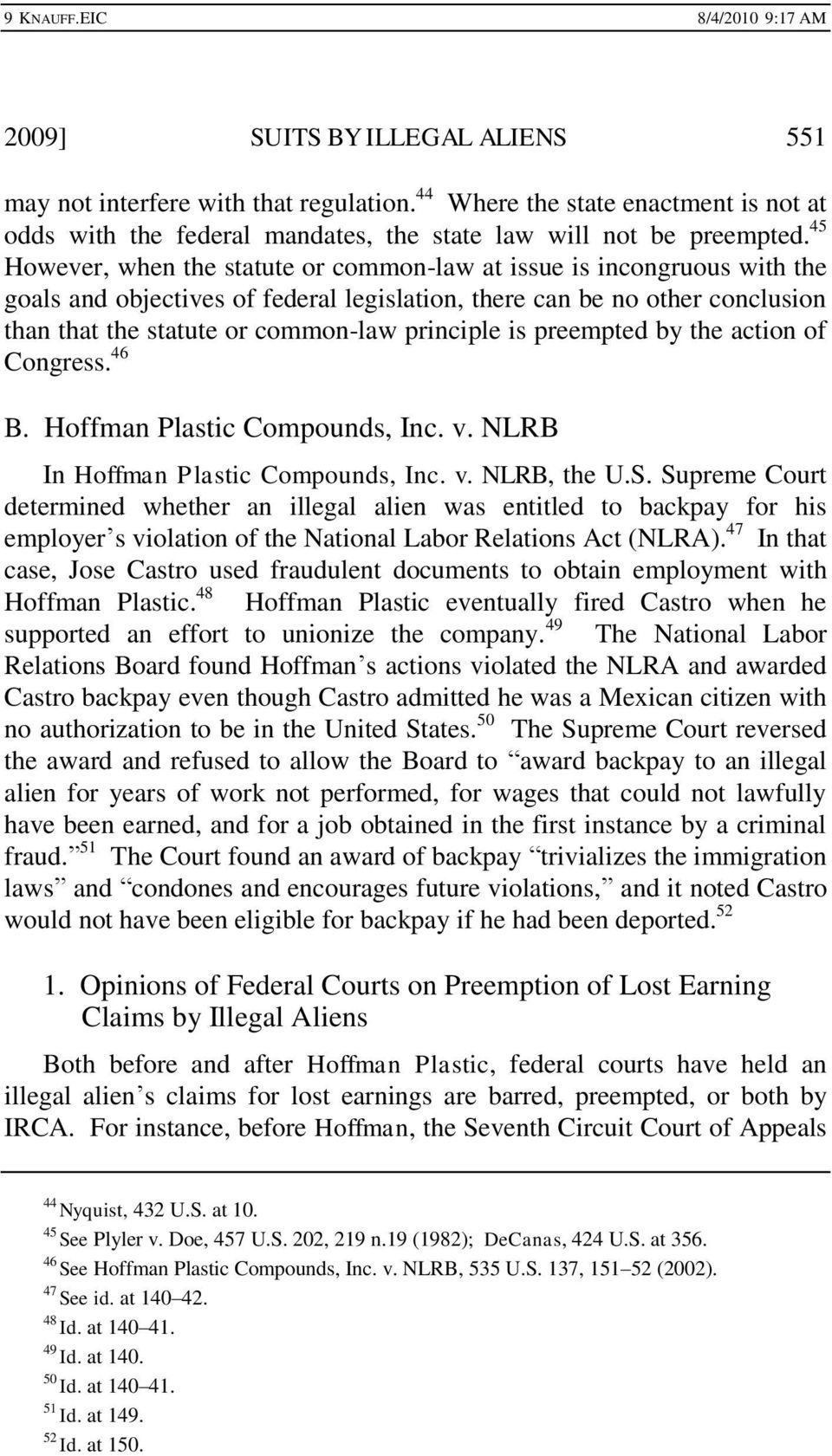is preempted by the action of Congress. 46 B. Hoffman Plastic Compounds, Inc. v. NLRB In Hoffman Plastic Compounds, Inc. v. NLRB, the U.S.