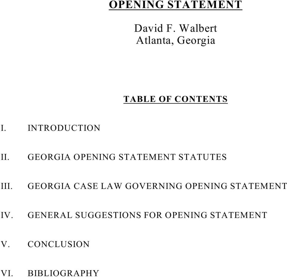 GEORGIA OPENING STATEMENT STATUTES III.