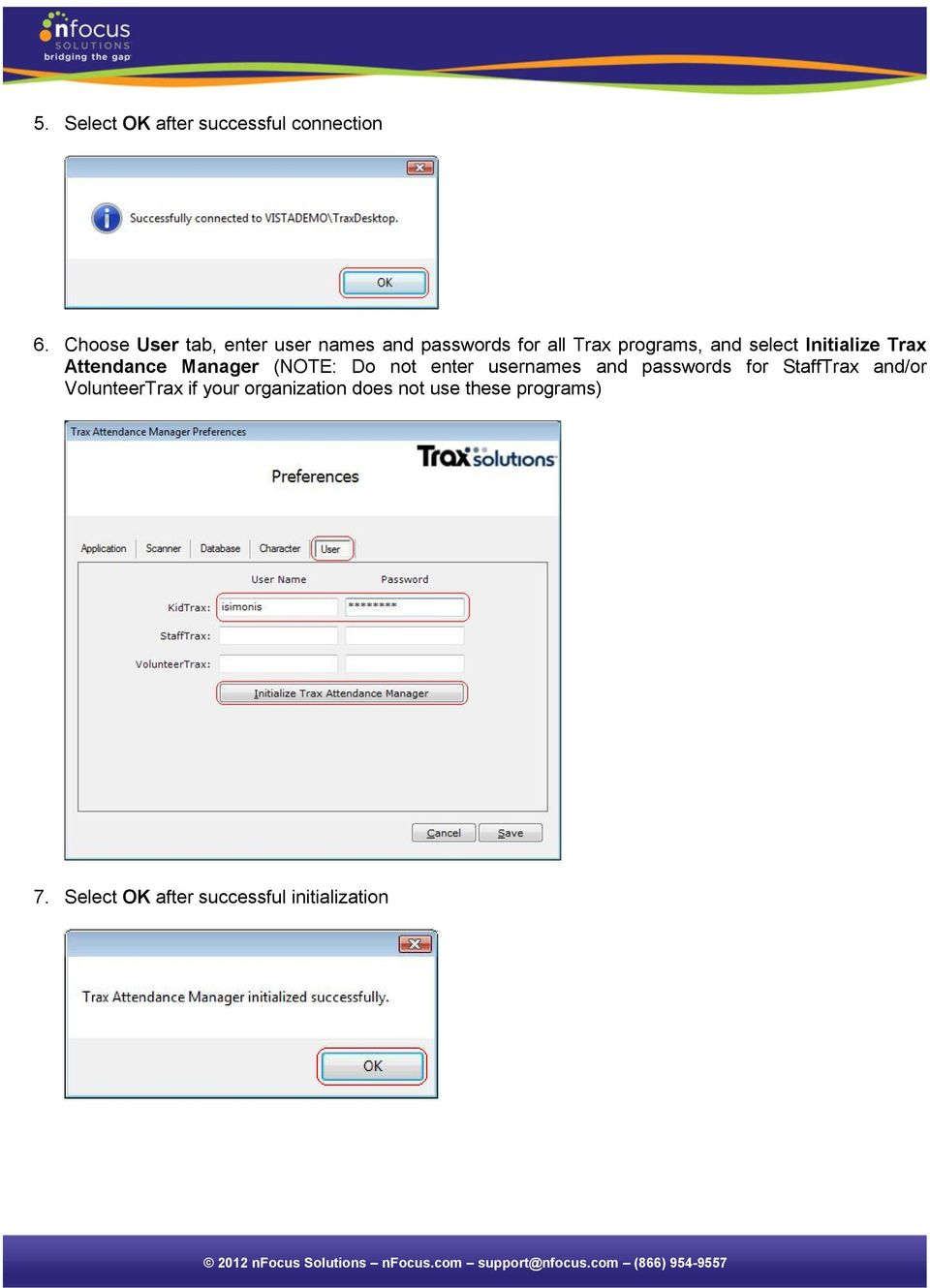 Initialize Trax Attendance Manager (NOTE: Do not enter usernames and passwords for