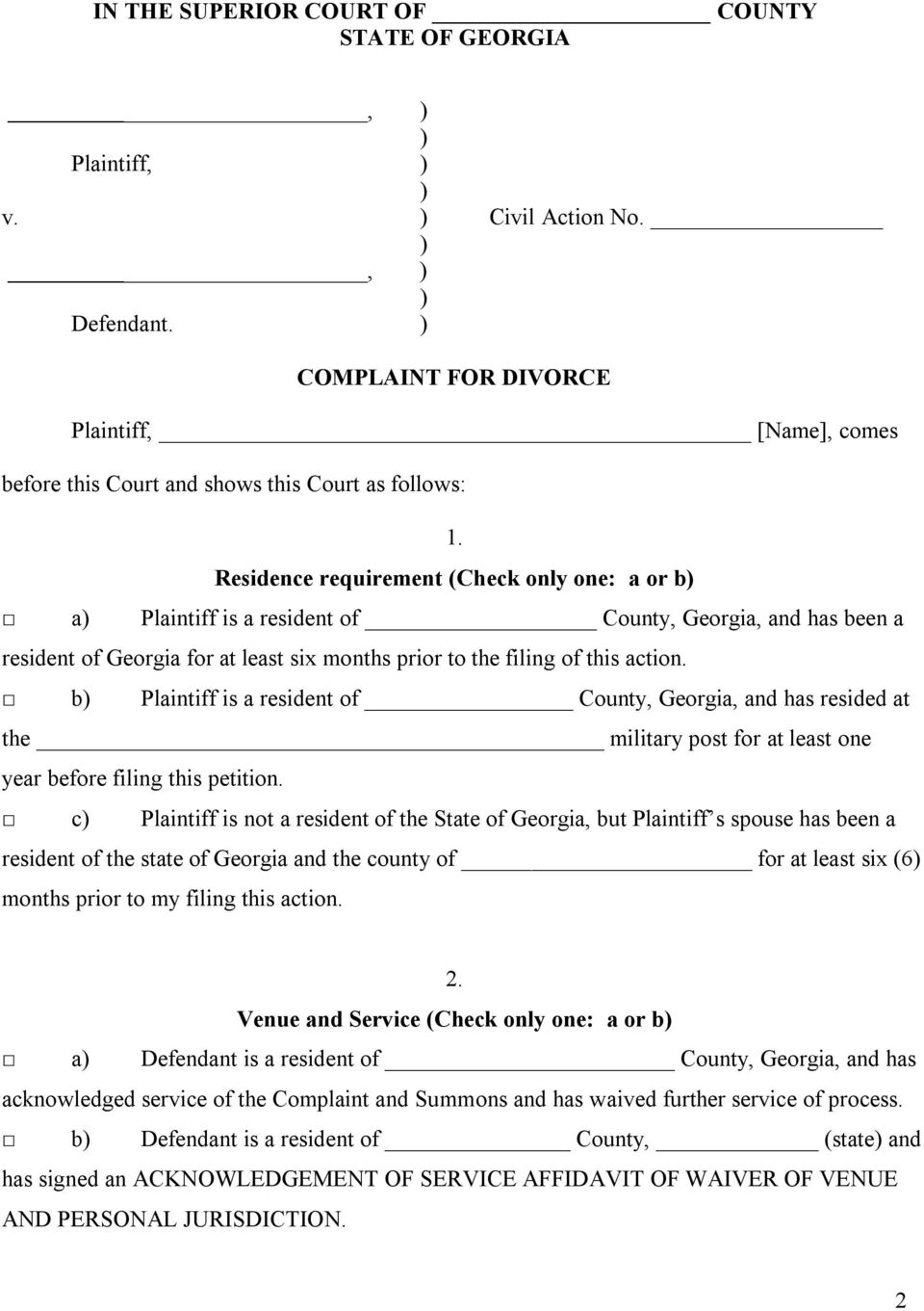 b Plaintiff is a resident of County, Georgia, and has resided at the military post for at least one year before filing this petition.