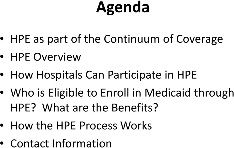Eligible to Enroll in Medicaid through HPE?