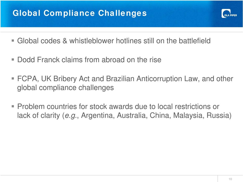Anticorruption Law, and other global compliance challenges Problem countries for stock
