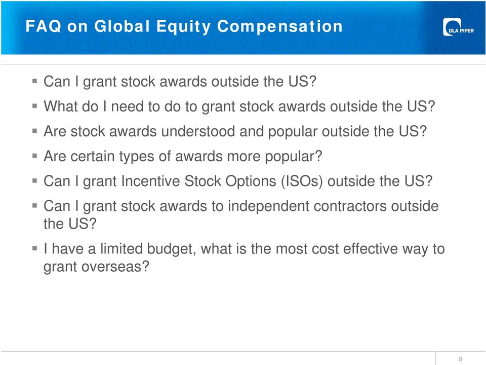 Are stock awards understood and popular outside the US? Are certain types of awards more popular?