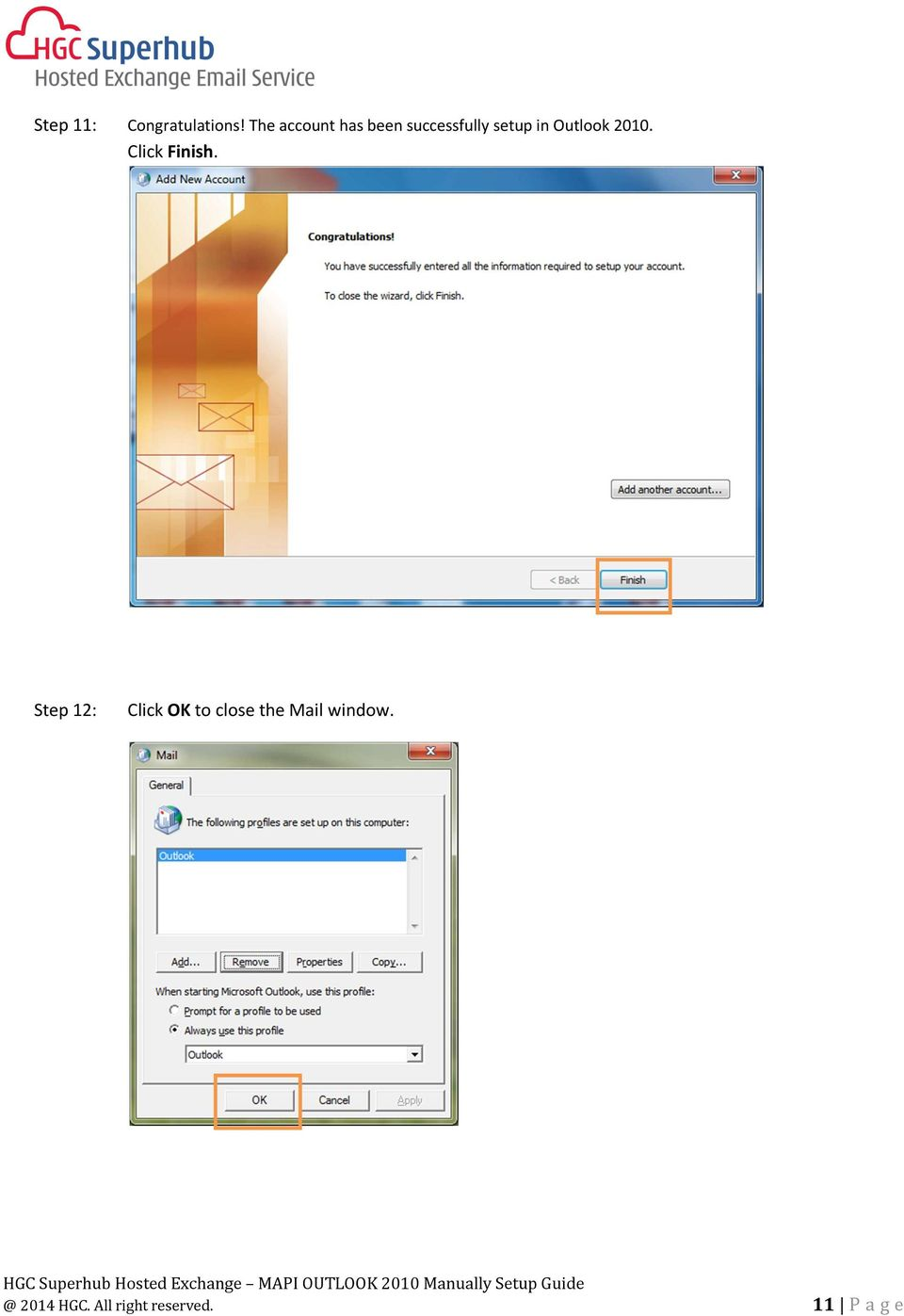 setup in Outlook 2010. Click Finish.