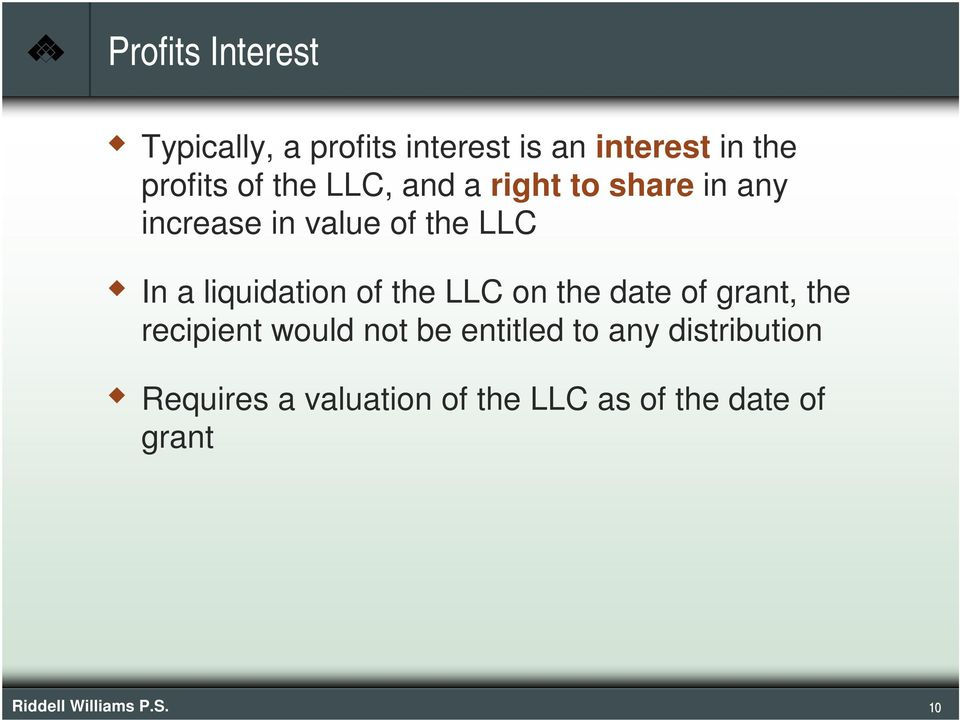 of the LLC on the date of grant, the recipient would not be entitled to any
