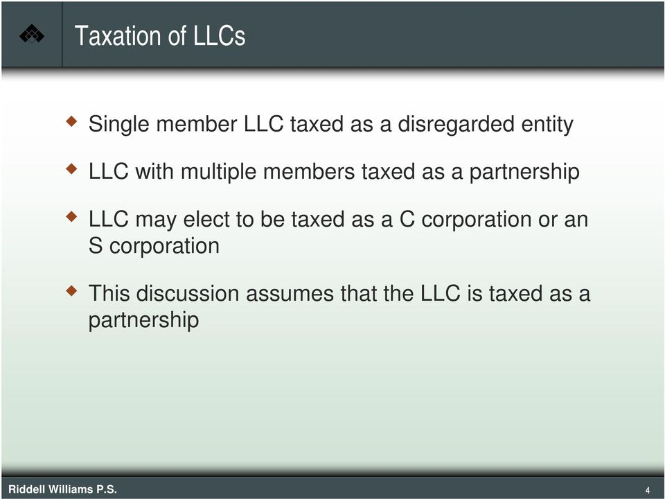 be taxed as a C corporation or an S corporation This discussion