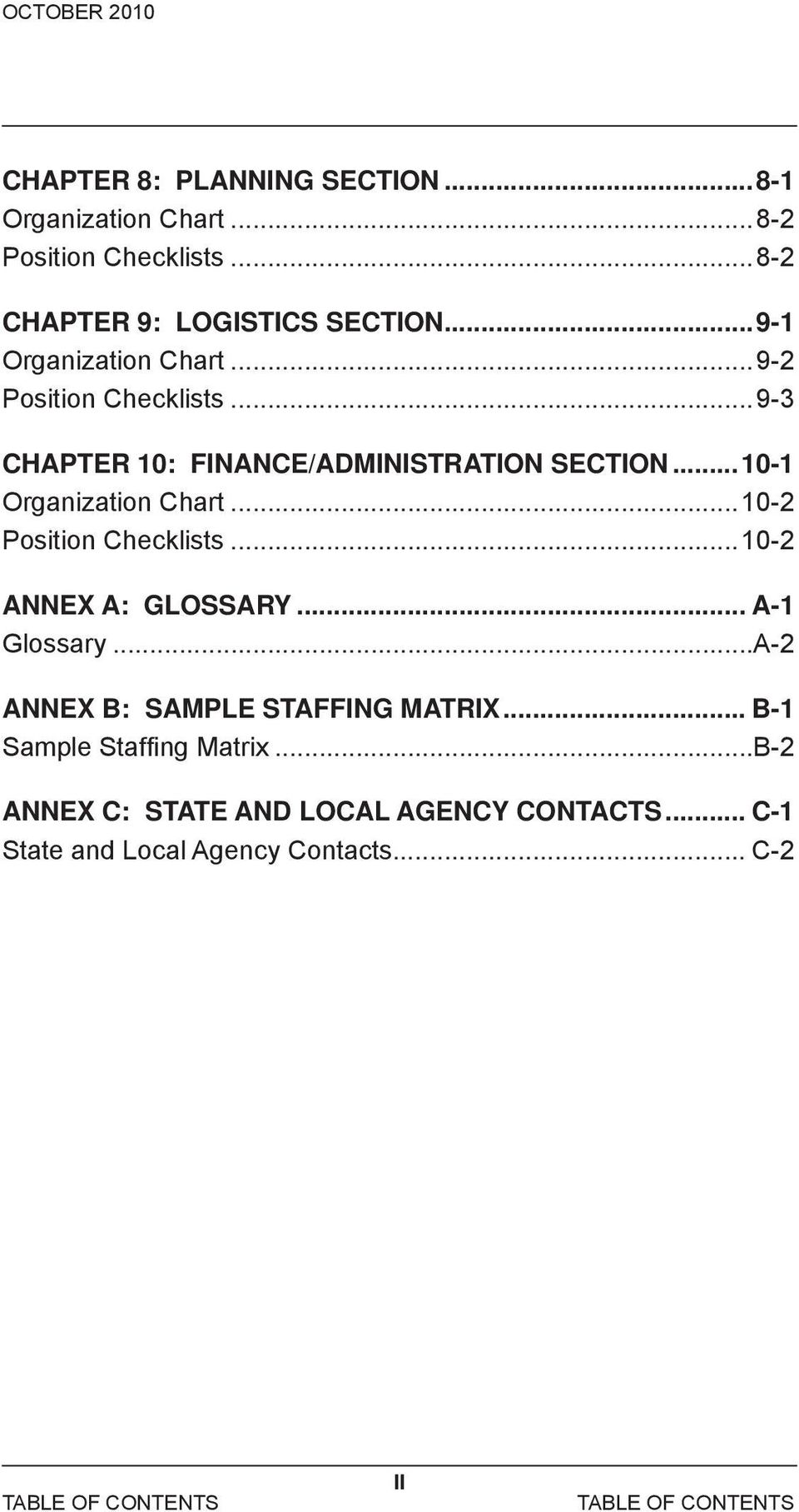 ..10-2 Position Checklists...10-2 ANNEX A: GLOSSARY... A-1 Glossary...A-2 ANNEX B: SAMPLE STAFFING MATRIX.