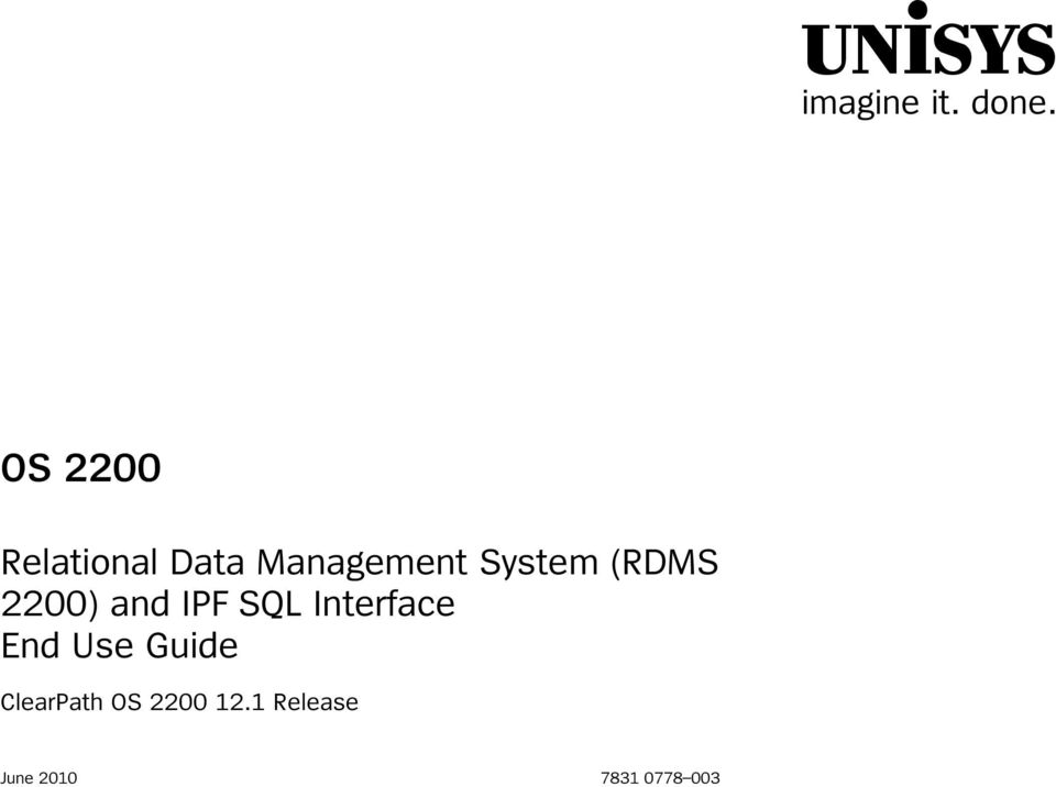 (RDMS 2200) and IPF SQL Interface End Use