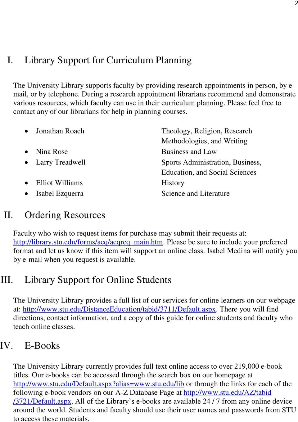 Please feel free to contact any of our librarians for help in planning courses.