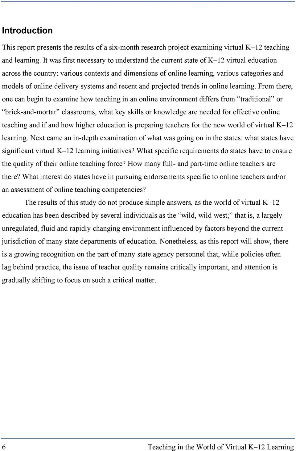 delivery systems and recent and projected trends in online learning.